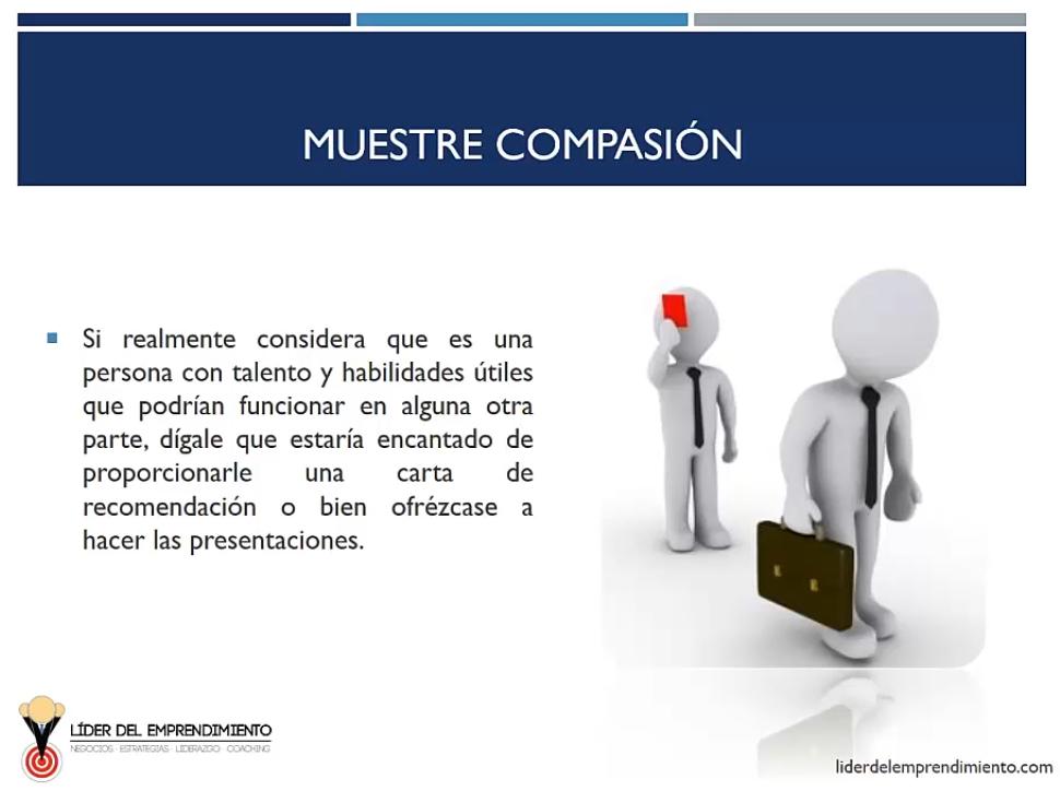 Muestre compasión al despedir a un empleado