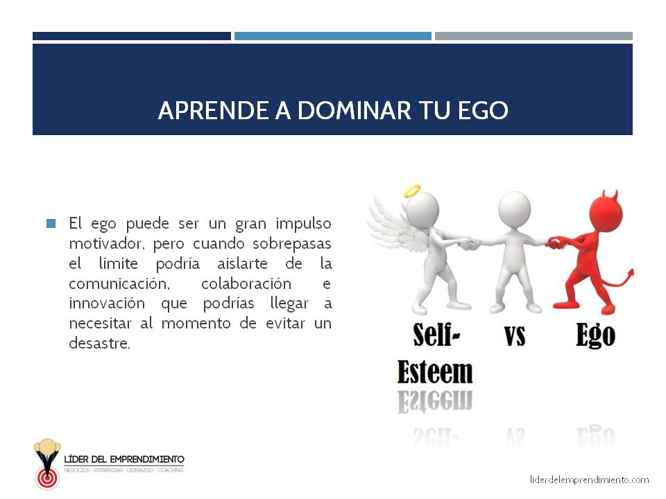 Aprende a dominar tu ego